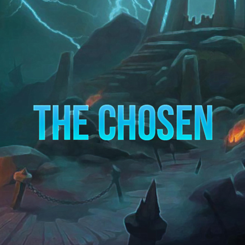 The Chosen (Trial of Valor Mythic)